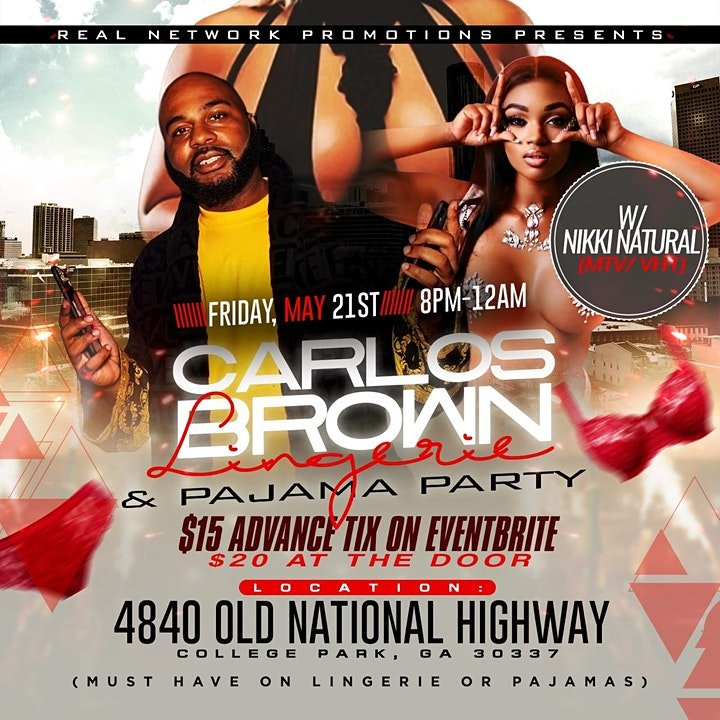 COME PARTY WITH SUPER ARTIST PROMOTER CARLOS BROWN & THE LOVELY NIKKI NATUAL FROM VH1/MTV Friday May 21st ATLANTA #PAJAMAPARTY